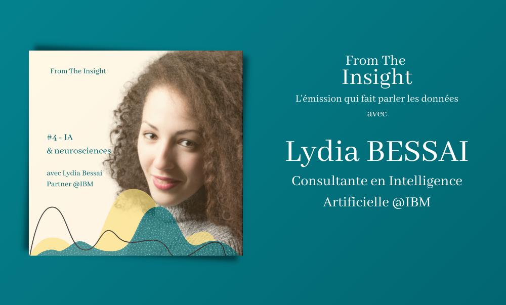 Podcast Lydia BESSAI - Intelligence Artificielle et Neuroscience