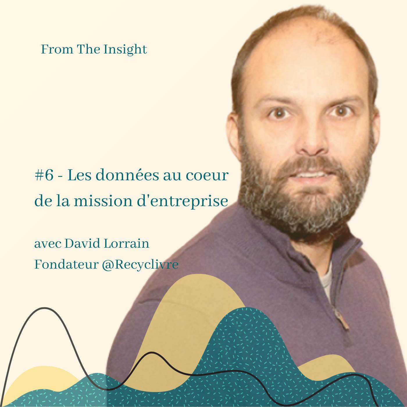 David Lorrain - interview - mission d'entreprise